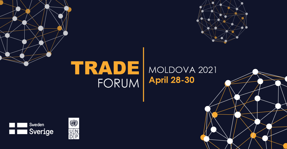 Moldova Trade Forum  April 28 - April 30